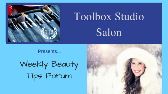Beauty Tips Forum | Toolbox Studio Salon Cincinnati